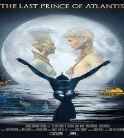 Last Prince of Atlantis 2018 Film