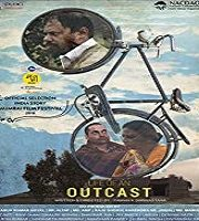 Life of An Outcast 2018 Hindi Film