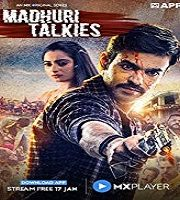 Madhuri Talkies 2020 Mini TV Series Hindi