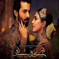 Parey Hut Love 2019 Pakistani Film