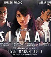 Siyaah 2013 Pakistani Film
