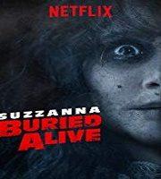 Suzzanna Buried Alive 2018 Hindi Dubbed Film