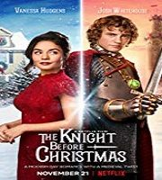 The Knight Before Christmas 2019 Hindi Dubbed Film