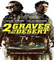 2 Graves in the Desert 2020 Film
