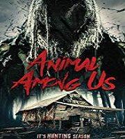 Animal Among Us 2019 Film