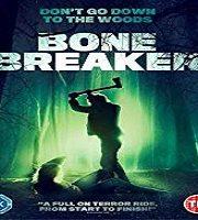 Bone Breaker 2020 Film