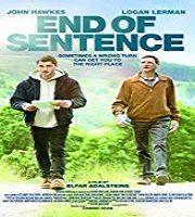 End of Sentence 2019 Film