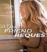Fatal Friend Request 2019 Film