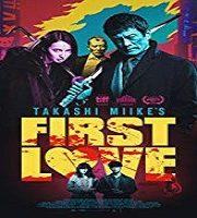 First Love 2019 Film
