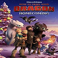 How to Train Your Dragon Homecoming 2019 Film