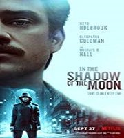 In the Shadow of the Moon 2019 Hindi Dubbed Film