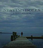 Nesting Dolls 2019 Film