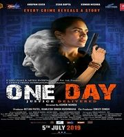 One Day Justice Delivered 2019 Hindi Film hd