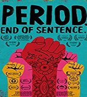 Period End of Sentence 2018 Short Film