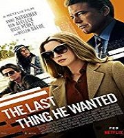 The Last Thing He Wanted 2020 Hindi Dubbed Film