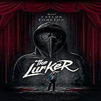 The Lurker 2019 Film