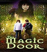 The Magic Door 2007 Film