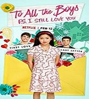 To All the Boys P.S. I Still Love You 2020 Film