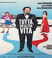 Tutta un'altra vita 2019 Italian Filam