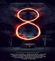 8 A South African Horror Story 2019 Hindi Dubbed Film 123movies