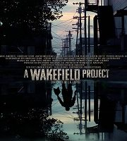 A Wakefield Project 2019 Hindi Dubbed Film 123movies
