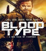 Blood Type 2020 Film 123movies