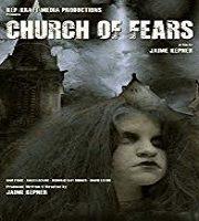 Church of Fears 2018 Film