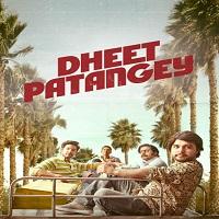 Dheet Patangey 2020 Hindi Film