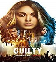 Guilty 2020 Hindi Film