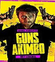 Guns Akimbo 2019 Film