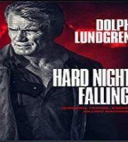 Hard Night Falling 2019 Film 123movies