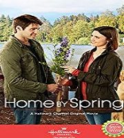 Home by Spring 2018 HDTV Film 123movies