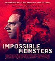 Impossible Monsters 2019 Film 123movies
