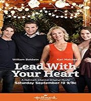 Lead with Your Heart 2015 HDTV Film
