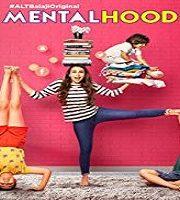 Mentalhood 2020 Hindi Season 1 Complete Web Series 123movies
