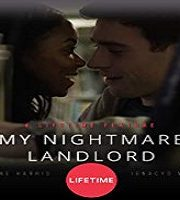 My Nightmare Landlord 2020 HDTV Film 123movies