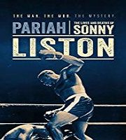 Pariah The Lives And Deaths Of Sonny Liston 2019 HDTV Film