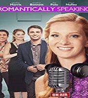 Romantically Speaking 2015 HDTV