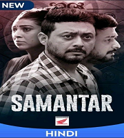 Samantar 2020 Hindi Season 1 Complete Web Series 123movies