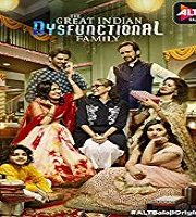 The Great Indian Dysfunctional Family 2018 Season 1 Hindi 123movies