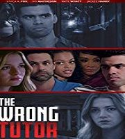 The Wrong Tutor 2019 Film 123movies