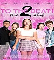 To The Beat Back 2 School 2020 Film 123movies