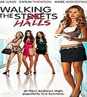 Walking the Halls 2012 Film 123movies