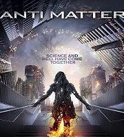 Anti Matter 2016 Hindi Dubbed Film 123movies