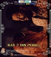 Bas 3 din Pehle 2020 Hindi Short Film 123movies