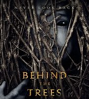Behind the Trees 2019 Film 123movies