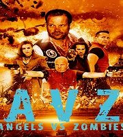 Dark Patch (Angels vs Zombies 2018) Hindi Dubbed Film 123movies