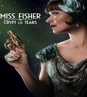 Miss Fisher And The Crypt Of Tears 2020 Film 123movies