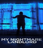 My Nightmare Landlord 2020 Hindi Dubbed Film 123movies