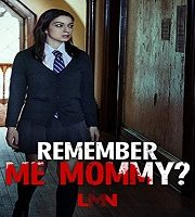 Remember Me Mommy 2020 HDTV Film 123movies